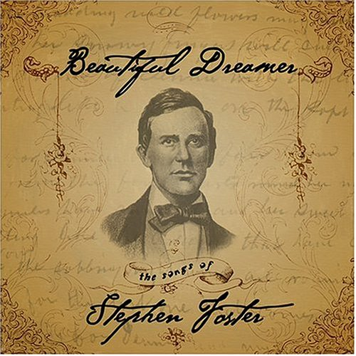Beautiful-Dreamer-The-Songs-of-Stephen-Foster-CD-2004